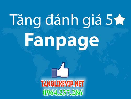 Tang luot danh gia 5 sao tren fanpage