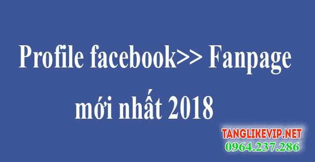 đổi profile thành fanpage 2018, load page 2018