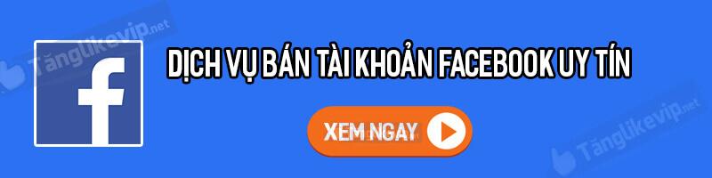 ban-tai-khoan-nick-acc-facebook-uy-tin