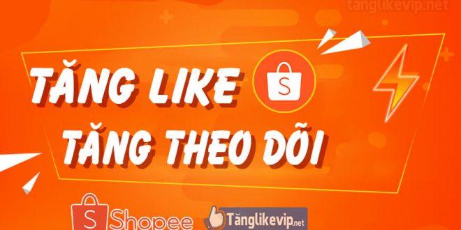 tang-like-theo-doi-shopee