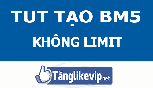 tut-tao-bm5-facebook-khong-limit