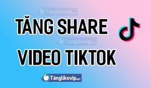 tang-share-tik-tok-mien-phi
