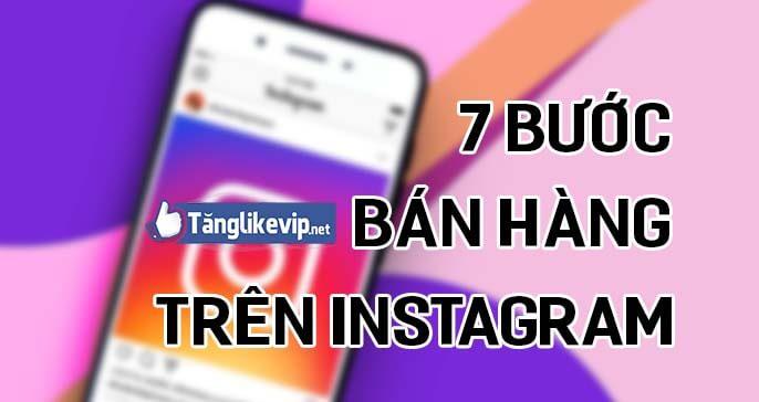 7-buoc-ban-hang-online-tren-instagram