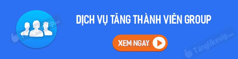 dich-vu-tang-member-thanh-vien-group-2021