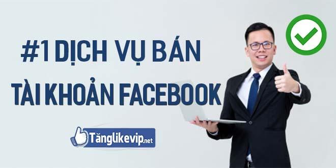 top-1-dich-vu-mua-ban-tai-khoan-facebook-uy-tin