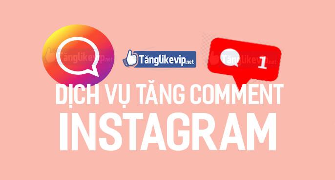 dich-vu-tang-comment-binh-luan-instagram