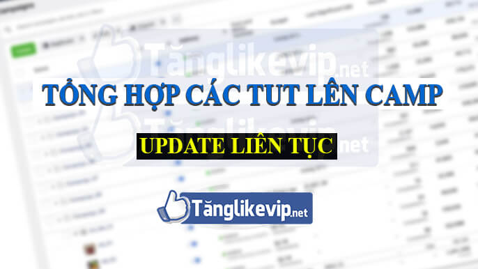 tong-hop-tut-len-camp-facebook-ads