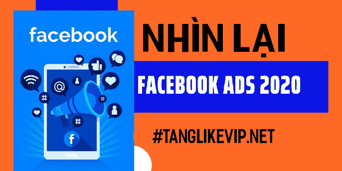 nhin lai facebook ads 2020