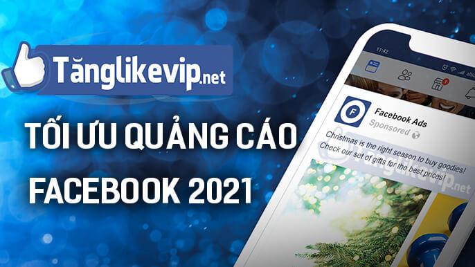 toi-uu-quang-cao-facebook-ads-2021