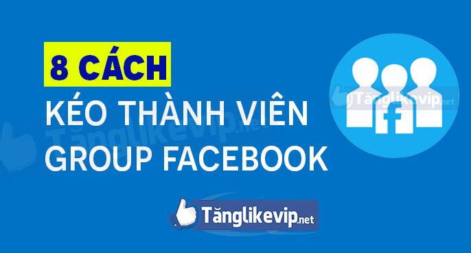 8-cách-kéo-thành-viên-group-facebook