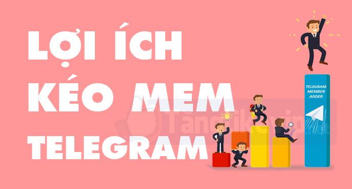 lợi-ích-kéo-mem-telegram